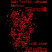 Streit mit der Mafia