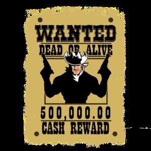 Gesucht Cowboy Bandit Geschenk Steckbrief Gangster