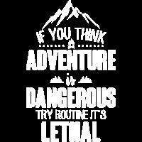Abenteuer tödlich