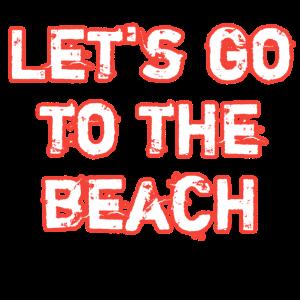 Lass uns zum Strand gehen