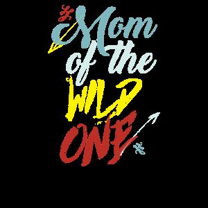 Mom Of The Wild One Mom Birthday T Shirt Gift