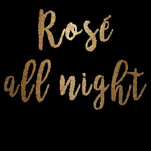 Rosé all night gold Shirt