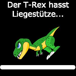 T Rex hasst Liegestütze