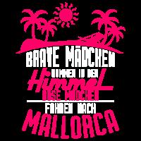 Brave Mädchen Himmel, böse Mädchen Mallorca