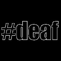#deaf schwarz