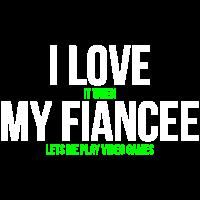 Ich liebe meine Verlobte Funny Gamer T-Shirt