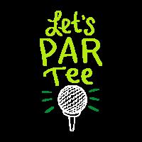 Let´s have a Par Tee! Golf Golfen Golfer Sport