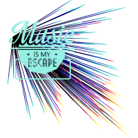 Music is my escape