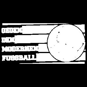 Gegen den modernen Fussball