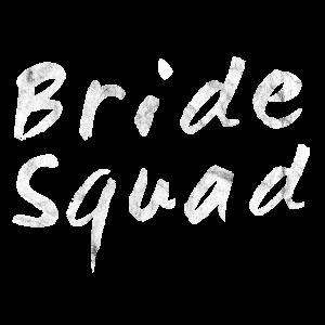 Bride Squad Team Braut Hochzeit Geschenk Idee