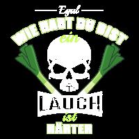 Egal wie hart du bist ein Lauch ist härter.png