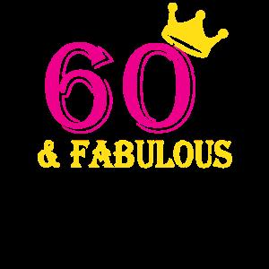 60 und fabelhaftes Geburtstagsgeschenk