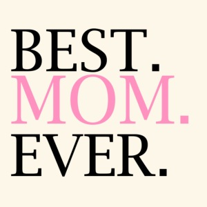 Best Mom Ever nbg 2000x2000