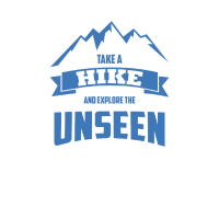 TAKE A HIKE AND EXPLORE THE UNSEEN