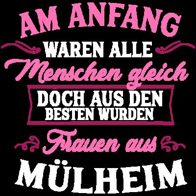 Frauen aus Mülheim Geschenk Deutschland Stadt - Du bist eine echte Mülheimerin. Es liegt im Bundesland Nordrhein-Westfalen. Mülheim an der Ruhr liegt im westlichen Ruhrgebiet. Du bist dort geboren oder für ein Studium hingezogen. - witzige Frauensprüche,no go area,feiern in Mülheim,die besten Mädels,Wohnungen Mülheim,Wetter Mülheim,Uni Mülheim,Shoppen in Mülheim,SV Heißen,Ruhr,Partnerlook Mama Tochter,Nachrichten Mülheim,Nachleben Mülheim,Muttertagsgeschenk,Kneipen Bars Mülheim,Geschenkidee Freunde Mülheim,Geschenk beste Freundin,Frauenhumor,Foodsharing Mülheim,Flüchtlinge Mülheim,Flohmarkt Mülheim,Aquarius-Wassermuseum