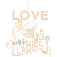 I Love My Ladies Chicken Lovers Farmer Geschenk
