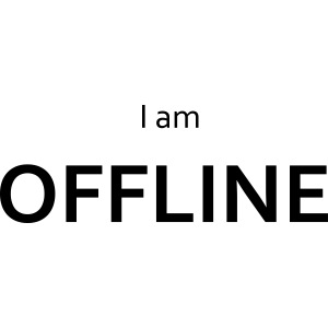I am offline
