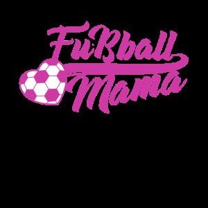 Fußball Mama Shirt Fußballfan Mutter Fußballplatz
