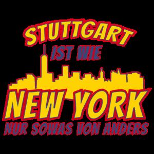 Stuttgart ist wie New York nur anders Geschenk