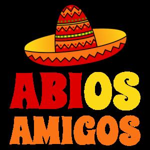 Abios Amigos Spruch Abitur Abschluß Sombrero bunt