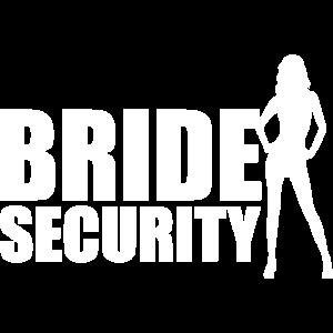 BRIDE SECURITY - Hochzeit Heiraten JGA Geschenk