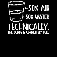 Technisch ist das Glas vollständig volles Geschenk