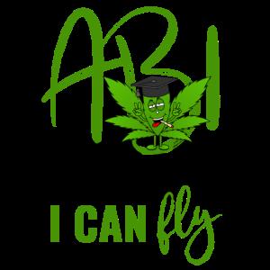 Abitur Spruch Cannabisblatt Abi Leave I Can Fly