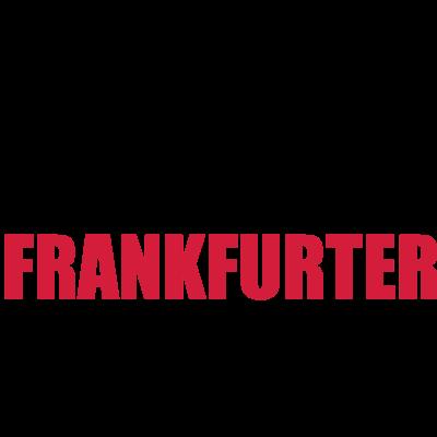 Frankfurter Schule - Ultras - FFM  - Frankfurter Schule - Äppler,Äppelwoi,skyline,null sechs neun,mainhatten,lebbe geht weider,hessisch,frankfurt am main,frankfurt,ffm fra,ffm,Stöffche,SGE,Messeturm,I love FFM,I Love Fra,Hessen,Handkäs,Frankfurt am Main,Frankfurt,Eintracht,Dom,Bembel,069