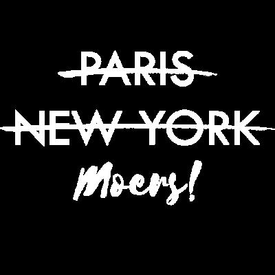 Paris? New York? Moers! | Geschenk - Ob Geleucht oder das Schloss Moers, Moers hat Stil! Paris oder New York? Nein! Moers, meine Stadt! Eine Schönheit die ich Heimat und Zuhause nenne! Das Geschenk für alle aus Moers! Statement setzen! - Schloss,Paris,New York City,NRW,Moers,Heimatstadt,Geschenk,Geleucht