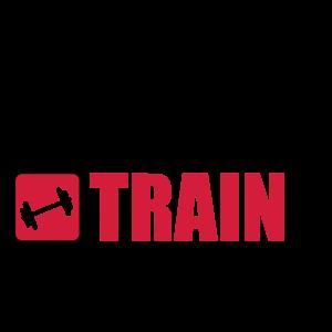 eat sleep train repeat,gym,bodybuilding