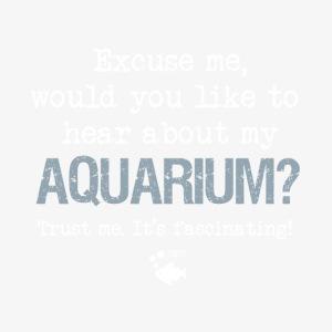 Excuse me, Aquarium