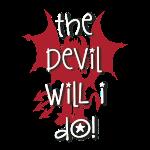 Den Teufel werd ich tun!