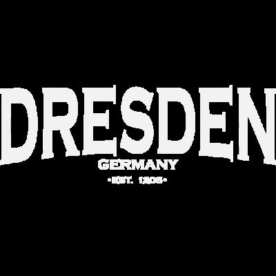 Dresden - Dresden - T-Shirt Dresden,Sachsen Hauptstadt,Dresden City,Dresden Fussball,Kleidung Dresden,Dresden Kopfkissen,Dresden,Dresden T-Shirt,Dresden Tasse