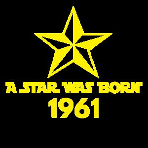 Star Was Born 1961, Jahrgang, Geburtstags Geschenk