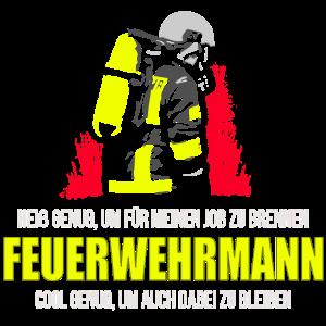 FEUERWEHRMANN HEIß & COOL FEUERWEHR GESCHENK