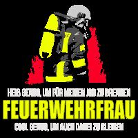 FEUERWEHRFRAU - HEIß & COOL