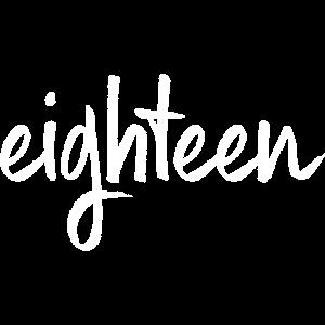 18 eighteen 18. Geburtstag Geschenk Volljährigkeit