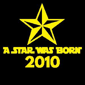 Star Was Born 2010, Jahrgang, Geburtstags Geschenk