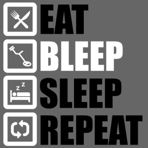 EAT BLEEP SLEEP REPEAT