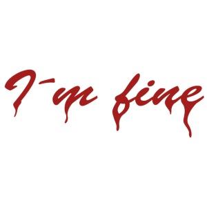 I´m fine