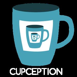 Cupception Tasse