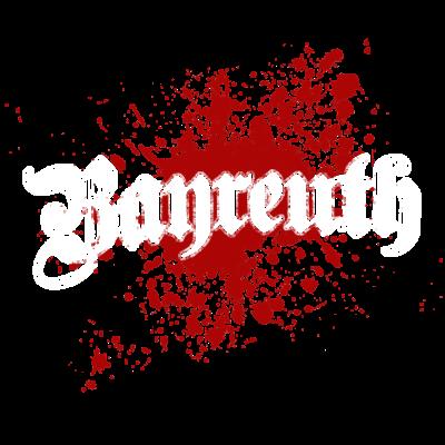 Bayreuth - Bayreuth - Geschenk für alle Bayreuther - tourist,tourismus,splatter,splash,klecks,geschenk,farbklecks,Stadt,Splash,Lieblingssatdt,Heimatstadt,Heimat,Deutschland,Bayreuther,Bayreuth,Bayern
