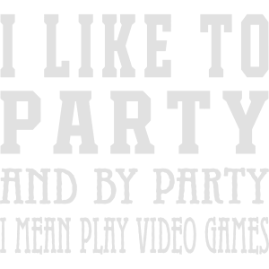 By Party Mean Play Video Games