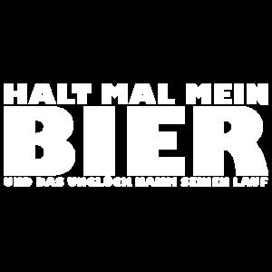 Halt mal mein Bier