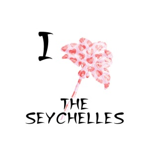 I Love The Seychelles