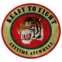 Tiger Ready to fight anytime, anywhere / Geschenk
