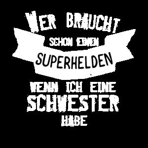 Meine Schwester ist mein Superheld Shirt für Kids