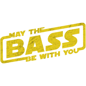 May The Bass Be With You Electro Party Techno EDM