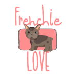 Love Frenchie - Dogge / Bulldogge / Mops