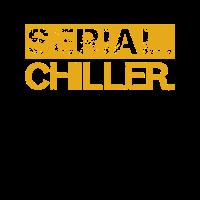 Serial Chiller Männer Frauen Kinder T-Shirt